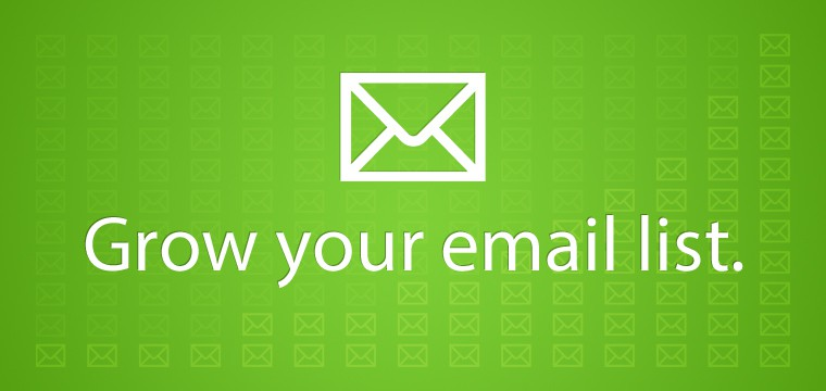 How to Build and Grow Your Email List
